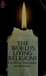 Cover of: The world's living religions by Edward Geoffrey Parrinder