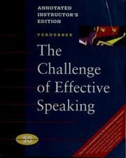 The challenge of effective speaking by Rudolph F. Verderber