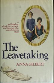Cover of: The leavetaking by Anna Gilbert