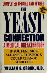 Cover of: The yeast connection by William G. Crook