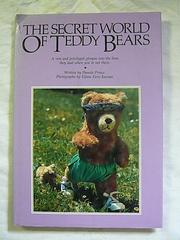 Cover of: The  secret world of teddy bears by Pamela Prince