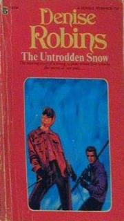 The Untrodden Snow by Denise Robins