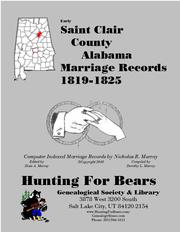 Early Saint Clair County Alabama Marriage Records 1819-1825 by Nicholas Russell Murray