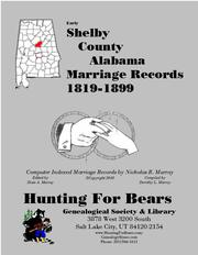 Early Shelby County Alabama Marriage Records 1819-1899 by Nicholas Russell Murray