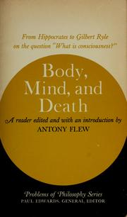 Body, mind, and death by Antony Flew