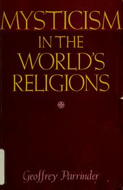 Cover of: Mysticism in the world&#39;s religions by Edward Geoffrey Parrinder