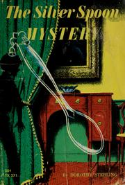 Cover of: The silver spoon mystery by Dorothy Sterling