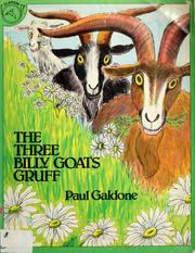 Cover of: The three billy goats Gruff by Paul Galdone