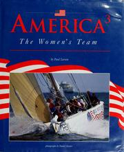 Cover of: America 3, the women's team by Paul C. Larsen