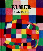 Elmer by McKee, David., David McKee