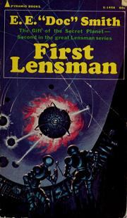 First Lensman by E. E. &quot;Doc&quot; Smith
