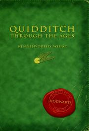 Cover of: Quidditch through the ages by J. K. Rowling