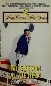 Cover of: Miss Seeton at the Helm by Charles Hampton