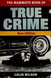 The mammoth book of true crime by Colin Wilson