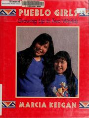 Pueblo girls by Marcia Keegan