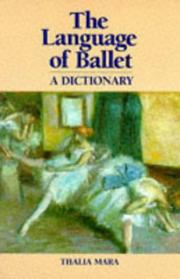 The language of ballet by Thalia Mara