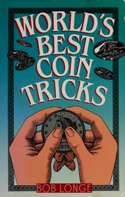 World&#39;s best coin tricks by Bob Longe