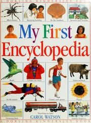My first encyclopedia by Watson, Carol