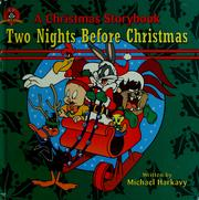 Cover of: Two nights before Christmas (Christmas storybook) by Michael Harkavy