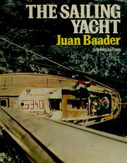 The sailing yacht by Juan Baader
