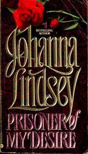 Cover of: Prisoner of my desire by Johanna Lindsey