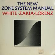 The new zone system manual by Minor White