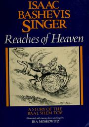Reaches of Heaven by Isaac Bashevis Singer