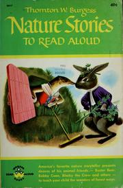 Cover of: Nature stories to read aloud by Thornton W. Burgess
