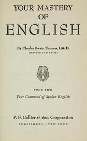 Cover of: Your mastery of English by Charles Swain Thomas