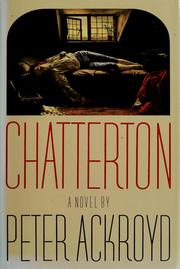 Cover of: Chatterton by Peter Ackroyd