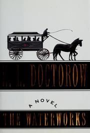 The waterworks by E. L. Doctorow