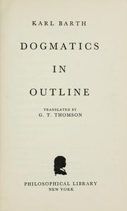 Cover of: Dogmatics in outline by Karl barth