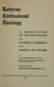 Cover of: Lutheran confessional theology by Carroll Herman Little