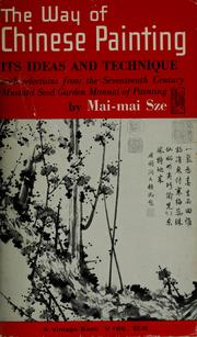 Cover of: The way of Chinese painting by Mai-mai Sze