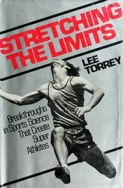 Stretching the limits by Lee Torrey