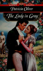 Cover of: The Lady in Gray by Patricia Oliver