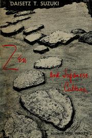 Zen Buddhism and its influence on Japanese culture by Daisetsu Teitaro Suzuki