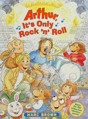Cover of: Arthur, it's only rock 'n' roll by Marc Tolon Brown