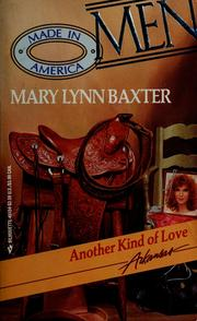 Cover of: Another kind of love by Mary Lynn Baxter