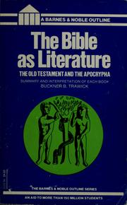 The Bible as literature by Buckner B. Trawick