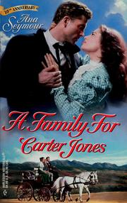 Cover of: A Family For Carter Jones by Ana Seymour