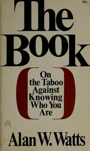 The book; on the taboo against knowing who you are by Alan Watts