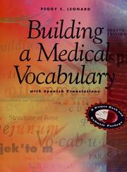 Building a medical vocabulary by Peggy C. Leonard