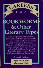 Cover of: Careers for bookworms &amp; other literary types by Marjorie Eberts