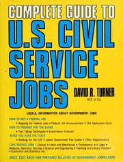 Complete guide to U.S. civil service jobs by David Reuben Turner