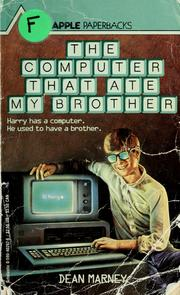 Cover of: The computer that ate my brother by Dean Marney