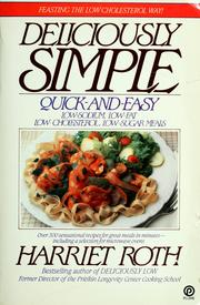 Deliciously Simple by Harriet Roth