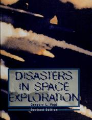 Disasters in space exploration by Gregory Vogt