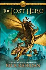 Cover of: The Lost Hero by Rick Riordan