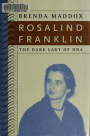 Rosalind Franklin by Brenda Maddox